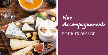 Accompagnements fromage